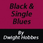 Black and Single Blues: Keith weighs commitment to the best of the best