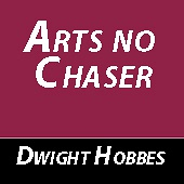Arts no chaser