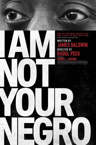 'I Am Not Your Negro' powerfully connects past and present struggles