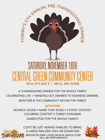Tommy's 5th Annual Pre-Thanksgiving Dinner @ Central Green Community Center | Minneapolis | Minnesota | United States