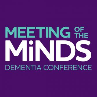 Meeting of the Minds Dementia Conference @ Saint Paul RiverCentre