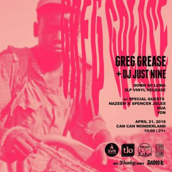 Greg Grease & DJ Just Nine with Nazeem & Spencer Joles, Dua, Yon @ Can Can Wonderland | Saint Paul | Minnesota | United States