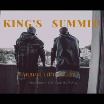 HerSilincey Presents: King's Summit @ Minneapolis | Minnesota | United States