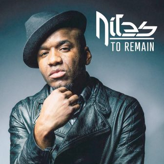Niles' debut album 'To Remain' paves road to artistic redemption