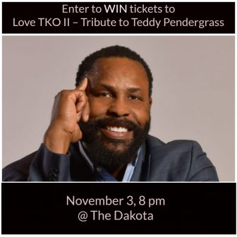 WIN Love TKO II – Tribute to Teddy Pendergrass tickets @The Dakota
