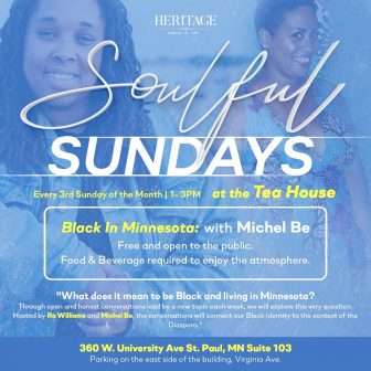 Black in Minnesota: A conversation on what is to Black in MN @ Heritage Tea House & Cafe