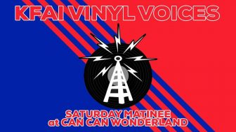 KFAI Vinyl Voices: Learn DJ Skills! @ Can Can Wonderland