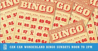 Climb Theatre hosts Bingo Sundays at Can Can Wonderland, 18+ @ Can Can Wonderland