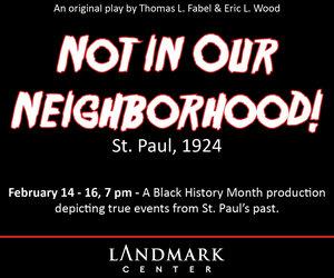 'Not in Our Neighborhood!' @ Landmark Center