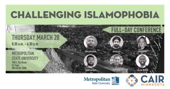 Challenging Islamophobia Conference 2019 @ Metropolitan State University