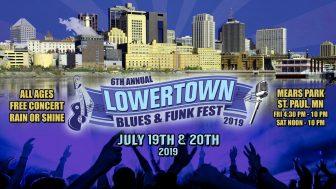 6th Annual Lowertown Blues & Funk Fest @ Lowertown Blues & Funk Fest